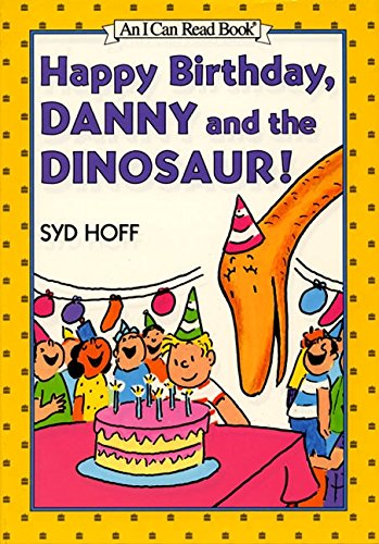9780060264383: Happy Birthday, Danny and the Dinosaur! (I Can Read Book 1)