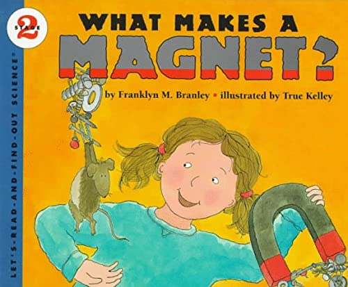 9780060264413: What Makes a Magnet? (Let's-Read-and-Find-Out Science. Stage 2)