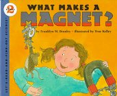 9780060264420: What Makes a Magnet? (Let's-Read-and-Find-Out Science. Stage 2)