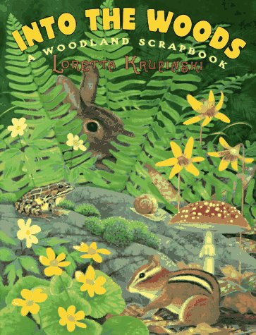 9780060264437: Into the Woods: A Woodland Scrapbook