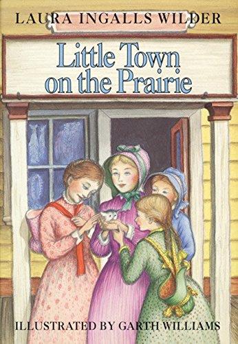 9780060264512: Little Town on the Prairie (Little House)