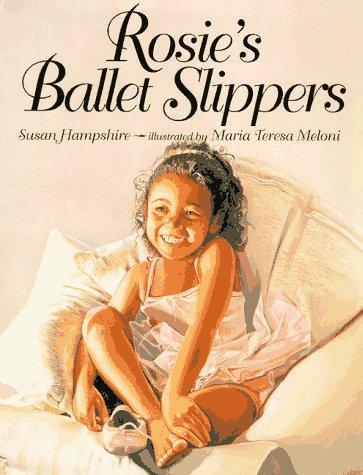 9780060264666: Rosie's Ballet Slippers