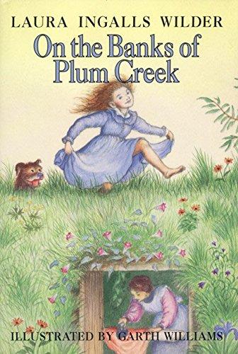On the Banks of Plum Creek (Little: Laura Ingalls Wilder;