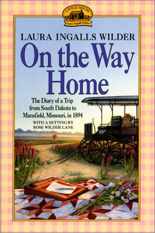 9780060264901: On the Way Home: The Diary of a Trip from South Dakota to