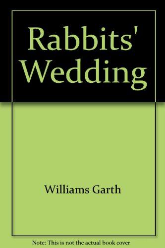 Rabbits' Wedding: Garth Williams