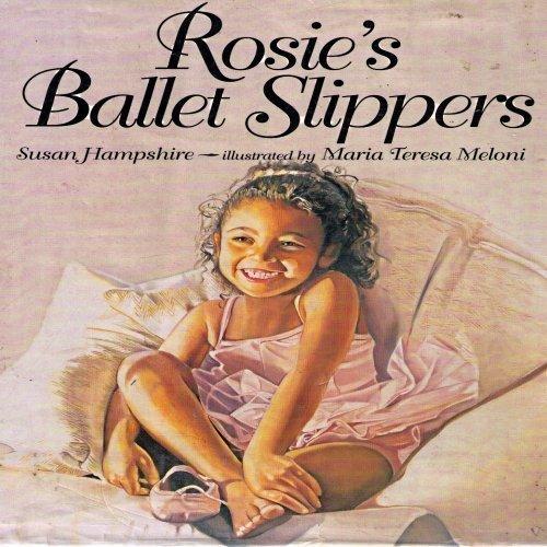 9780060265045: Rosie's Ballet Slippers