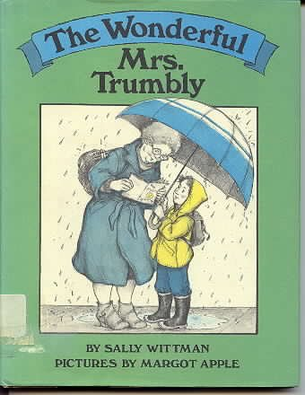 Wonderful Mrs. Trumbly (0060265116) by Sally Wittman
