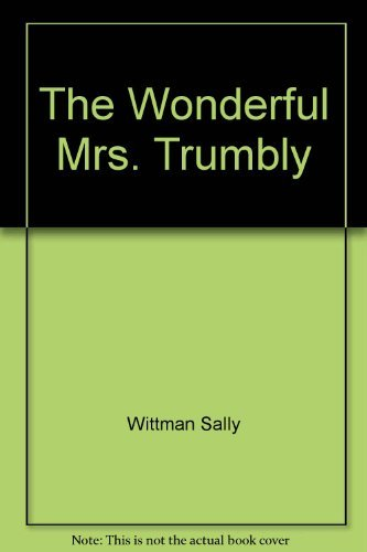 9780060265120: The Wonderful Mrs. Trumbly