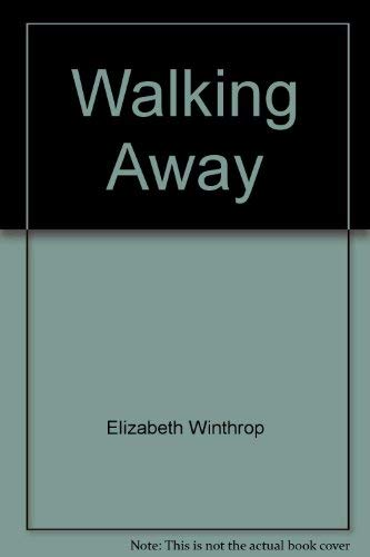 9780060265335: Walking Away