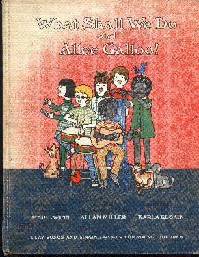 9780060265373: What Shall We Do and Allee Galloo : Play Songs and Singing Games