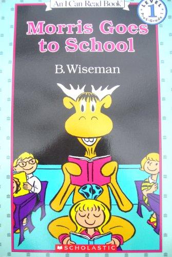 9780060265472: Morris Goes to School
