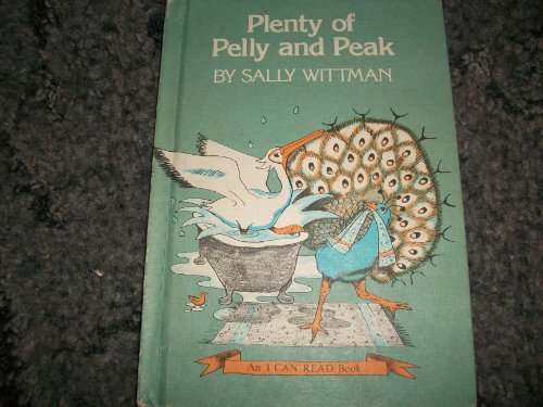 PLENTY OF PELLY AND PEAK: An I Can Read Book