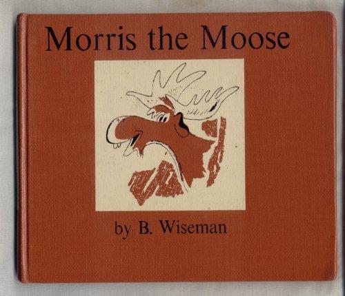 9780060265656: Morris the Moose