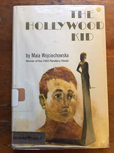 9780060265731: Hollywood Kid