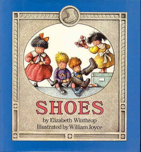9780060265915: Shoes (Reading rainbow book)