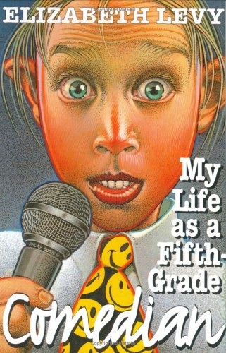 9780060266028: My Life as a Fifth-Grade Comedian