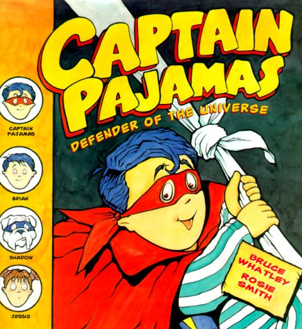 9780060266134: Captain Pajamas: Defender of the Universe