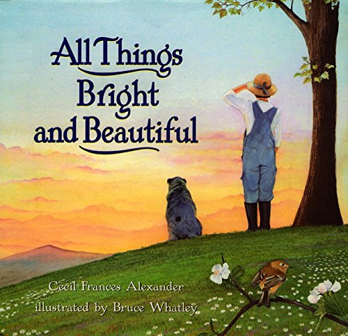 9780060266189: All Things Bright and Beautiful