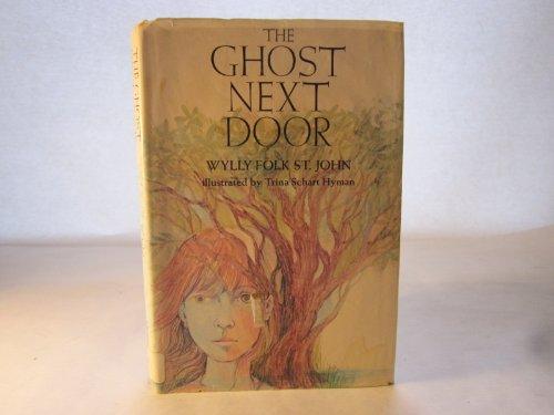 9780060266288: The Ghost Next Door: Wylly Folk St. John (Hardcover, 1971)