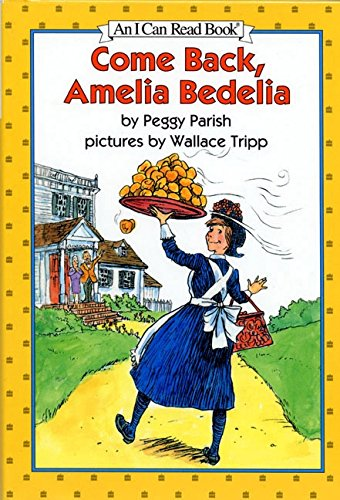9780060266882: Come Back, Amelia Bedelia (I Can Read Level 2)