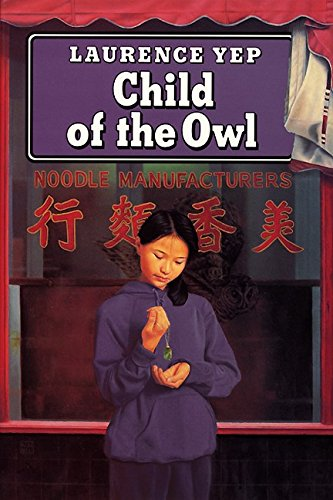 9780060267438: Child of the Owl (Golden Mountain Chronicles)