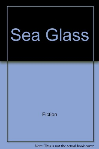 9780060267452: Sea Glass (Golden Mountain Chronicles)