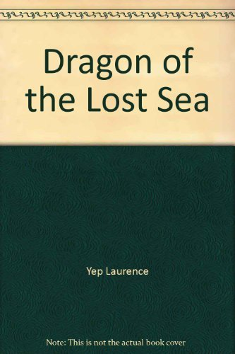 9780060267469: Dragon of the lost sea