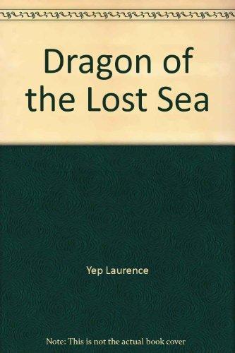 9780060267469: Dragon of the lost sea