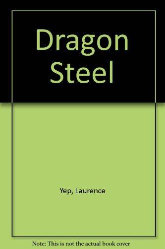 9780060267483: Dragon Steel