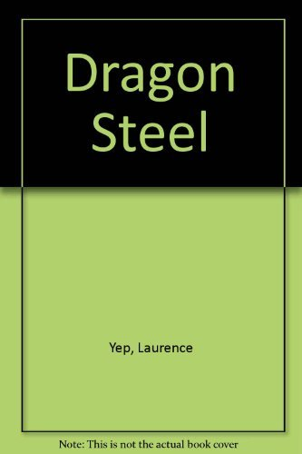 9780060267483: Dragon Steel