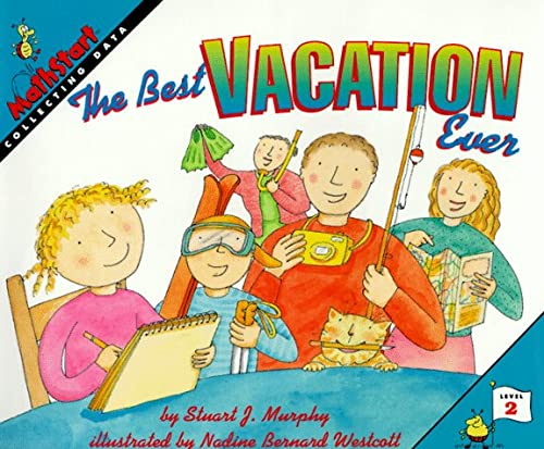 9780060267667: The Best Vacation Ever: Level 2: Collecting Data (Mathstart: Level 2 (HarperCollins Hardcover))