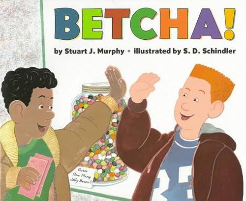 9780060267681: Betcha!: Level 3: Estimating (Mathstart: Level 3 (HarperCollins Hardcover))