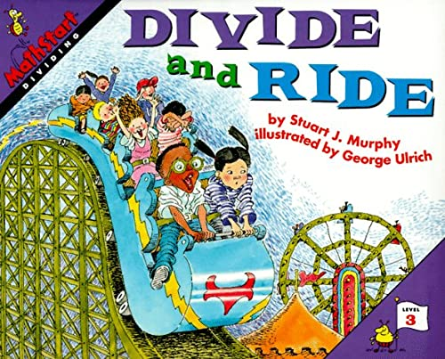 9780060267766: Divide and Ride: Level 3: Dividing (Mathstart: Level 3 (HarperCollins Hardcover))