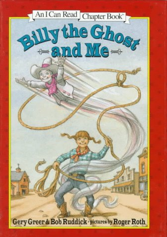 9780060267827: Billy the Ghost and Me (An I Can Read Chapter Book)