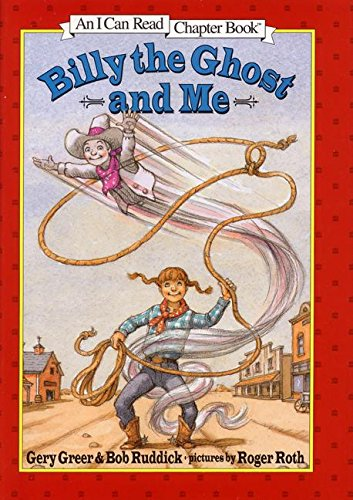 9780060267834: Billy the Ghost and Me (An I Can Read Chapter Book)