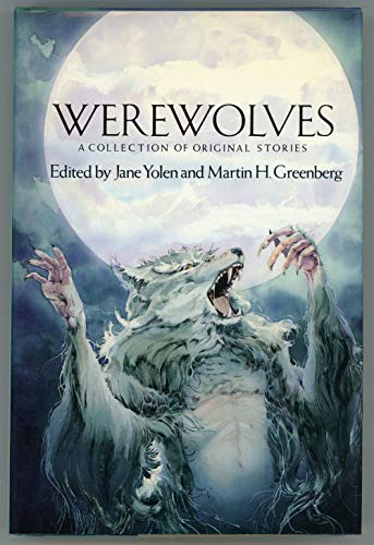 9780060267988: Werewolves: A Collection of Original Stories