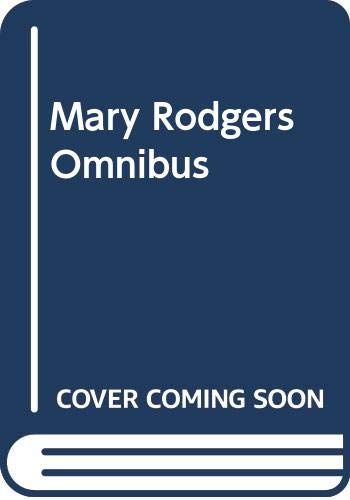 9780060268084: Mary Rodgers Omnibus