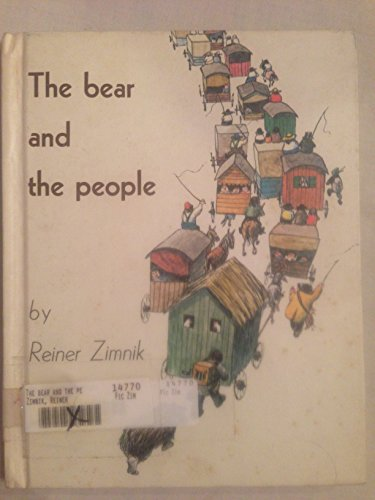 9780060268183: The bear and the people
