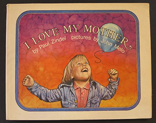9780060268350: I Love My Mother