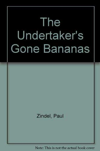 9780060268459: the undertaker's gone bananas