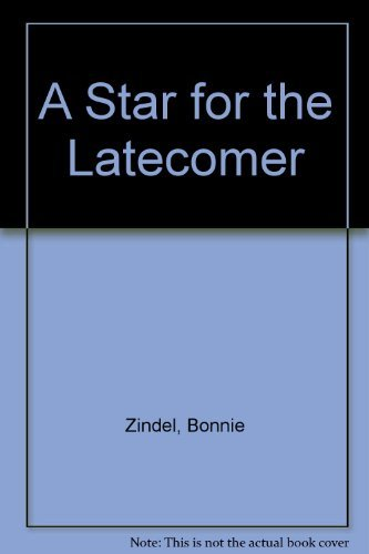 9780060268473: A Star for the Latecomer