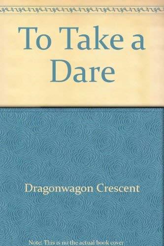 9780060268596: To Take a Dare