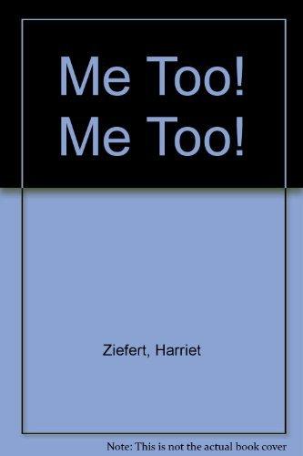 9780060268800: Me Too! Me Too!
