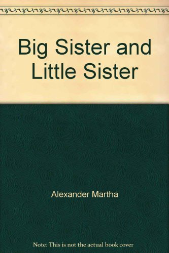 9780060269265: Big Sister and Little Sister