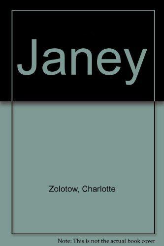 9780060269289: Janey (Charlotte Zolotow Book)