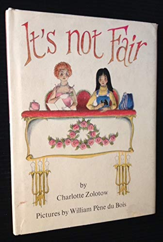 It's Not Fair: Charlotte Zolotow