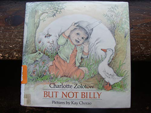9780060269630: But Not Billy (Charlotte Zolotow Book)