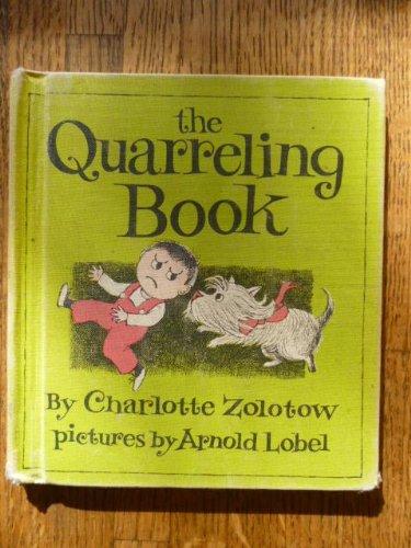 9780060269753: Quarrelling Books (Charlotte Zolotow Book)