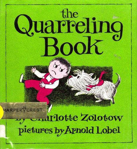 9780060269760: Quarreling Book (Charlotte Zolotow Book)