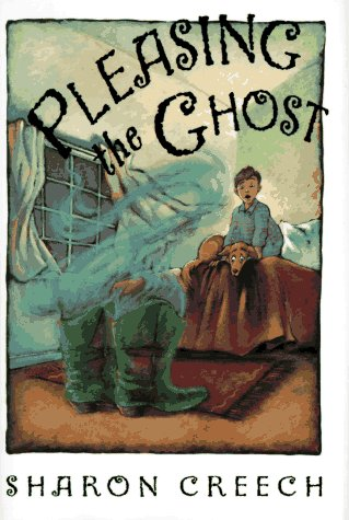 Pleasing the Ghost: Creech, Sharon